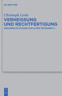 Verheißung und Rechtfertigung - Levin, Christoph