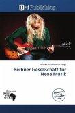 Berliner Gesellschaft für Neue Musik