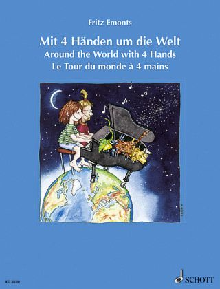 Mit 4 Händen um die Welt, Klavier 4-händig - Emonts, Fritz