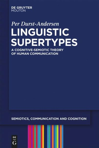 Linguistic Supertypes - Durst-Andersen, Per