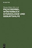 Pschyrembel Gynäkologie und Geburtshilfe. 3. Auflage