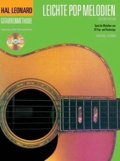 Hal Leonard Gitarrenmethode Leichte Pop Melodien, m. Audio-CD