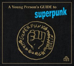 A Young Person'S Guide To Superpunk - Superpunk