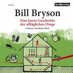 Eine kurze Geschichte der alltäglichen Dinge (MP3-Download) - Bryson, Bill