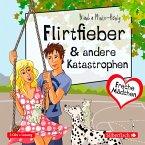 Freche Mädchen: Flirtfieber & andere Katastrophen (MP3-Download)