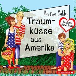 Freche Mädchen: Traumküsse aus Amerika (MP3-Download) - Sahler, Martina