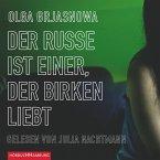 Der Russe ist einer, der Birken liebt (MP3-Download)