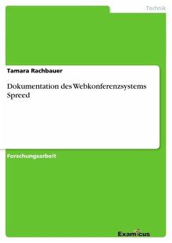 Dokumentation des Webkonferenzsystems Spreed