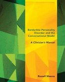 Borderline Personality Disorder and the Conversational Model: A Clinician's Manual