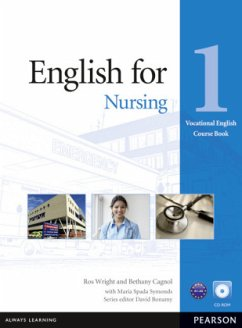 English for Nursing Level 1 Coursebook and CD-ROM Pack - Wright, Ros; Cagnol, Bethany; Spada Symonds, Maria