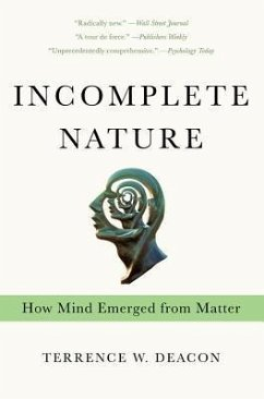 Incomplete Nature - Deacon, Terrence W.