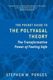 The Pocket Guide to the Polyvagal Theory