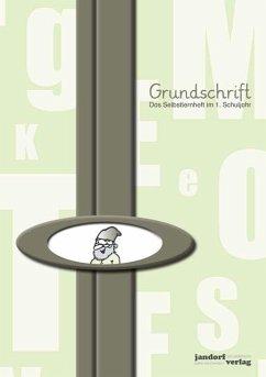 Grundschrift - Debbrecht, Jan; Wachendorf, Peter