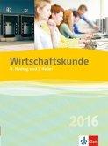 Wirtschaftskunde - Neubearbeitung 2016. Schülerbuch