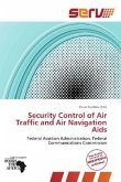 Security Control of Air Traffic and Air Navigation Aids