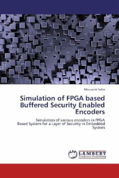 Simulation of FPGA based Buffered Security Enabled Encoders