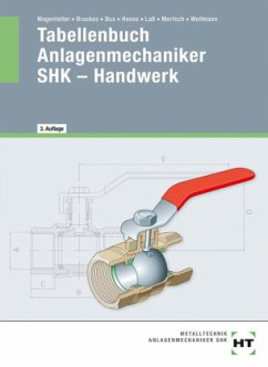 Tabellenbuch Anlagenmechaniker SHK - Handwerk - Bruckes, M.; Bux, Hermann; Hense, B.