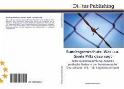 Bundesgrenzschutz. Was u.a. Gisela Piltz dazu sagt