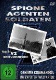 Spione, Agenten, Soldaten - V2 Hitlers Wunderwaffe