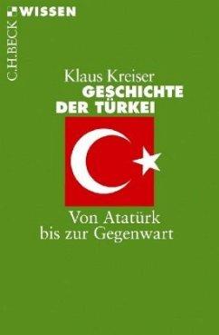 Geschichte der Türkei - Kreiser, Klaus