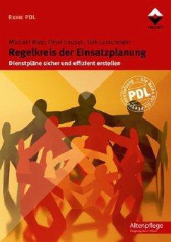 Regelkreis der Einsatzplanung - Wipp, Michael; Sausen, Peter; Lorscheider, Dirk