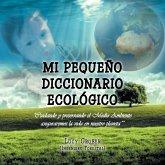 Mi Pequeño Diccionario Ecológico