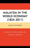 Malaysia in the World Economy (1824 2011)