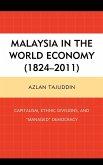 Malaysia in the World Economy (1824-2011)