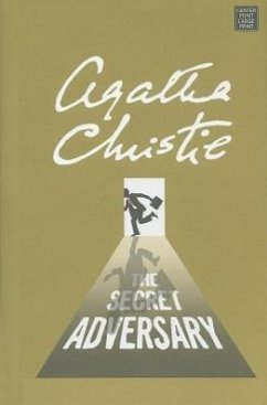 The Secret Adversary: A Tommy and Tuppence Mystery - Christie, Agatha