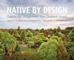 Native by Design: Landscape Design with New Zealand Plants