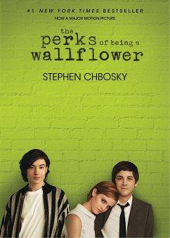 The Perks of Being a Wallflower. Movie Tie-In - Chbosky, Stephen