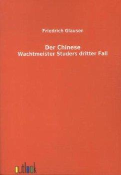 Der Chinese / Wachtmeister Studer Bd.4