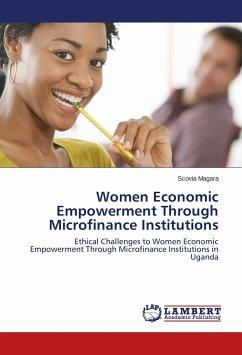 Women Economic Empowerment Through Microfinance Institutions