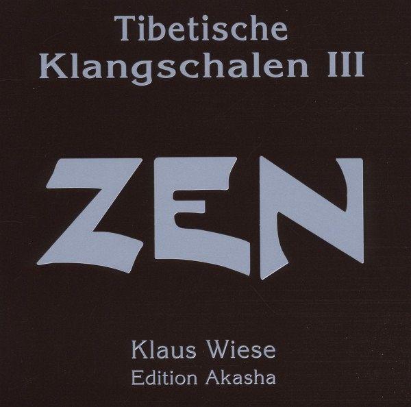 tibetische klangschalen 3 zen von klaus wiese cd. Black Bedroom Furniture Sets. Home Design Ideas