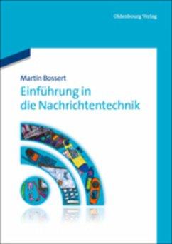 Einführung in die Nachrichtentechnik - Bossert, Martin