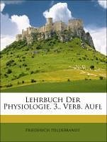 Lehrbuch Der Physiologie. 3., Verb. Aufl