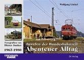 Juwelen der Bundesbahnzeit. Abenteuer Alltag