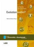 Evolution wohin?