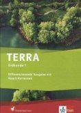 TERRA Erdkunde für Niedersachsen - Differenzierende Ausgabe mit Haack-Kartenteil. Schülerbuch Klasse 5/6