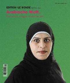 Edition Le Monde diplomatique 11. Arabische Welt.