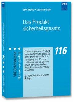 Das Produktsicherheitsgesetz - Moritz, Dirk; Geiß, Joachim