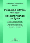 Pragmatique historique et syntaxe. Historische Pragmatik und Syntax