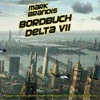 Bordbuch Delta VII / Mark Brandis Bd.1 (1 Audio-CD)