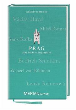 MERIAN Porträt Prag. Eine Stadt in Biographien. - Schreiber, Norbert