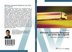 Efficient Consumer Response aus Sicht der Logistik
