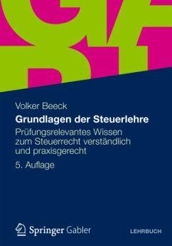 Grundlagen der Steuerlehre - Beeck, Volker