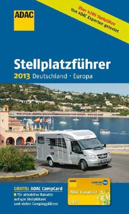 adac stellplatzf hrer deutschland europa 2013 buch. Black Bedroom Furniture Sets. Home Design Ideas