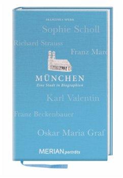 München. Eine Stadt in Biographien - Sperr, Franziska