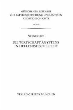 Die Wirtschaft Ägyptens in hellenistischer Zeit - Huß, Werner