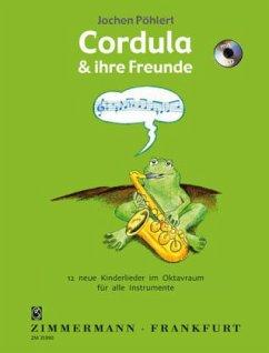 Cordula und ihre Freunde, für alle Instrumente und Gesang,m . Audio-CD